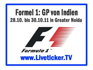 Formel 1: Großer Preis von Indien Training, Qualifying und Rennen in Greater Noida