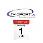 Das TV-Sport Tagesprogramm am Montag, 01.07.2019