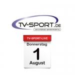 Das TV-Sport Tagesprogramm am Donnerstag, 01.08.2019