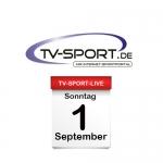 Das TV-Sport Tagesprogramm am Sonntag, 01.09.2019