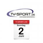 Das TV-Sport Tagesprogramm am Sonntag, 02.06.2019