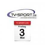 Das TV-Sport Tagesprogramm am Freitag, 03.05.2019