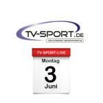 Das TV-Sport Tagesprogramm am Montag, 03.06.2019