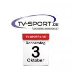 Das TV-Sport Tagesprogramm am Donnerstag, 03.10.2019