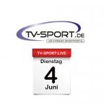 Das TV-Sport Tagesprogramm am Dienstag, 04.06.2019