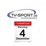 Das TV-Sport Tagesprogramm am Dienstag, 04.12.2018