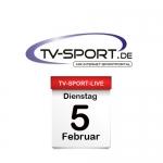 Das TV-Sport Tagesprogramm am Dienstag, 05.02.2019