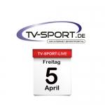 Das TV-Sport Tagesprogramm am Freitag, 05.04.2019