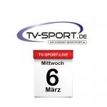 Das TV-Sport Tagesprogramm am Mittwoch, 06.03.2019