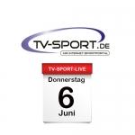 Das TV-Sport Tagesprogramm am Donnerstag, 06.06.2019