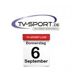 Das TV-Sport Tagesprogramm am Donnerstag, 06.09.2018
