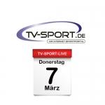 Das TV-Sport Tagesprogramm am Donnerstag, 07.03.2019