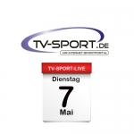 Das TV-Sport Tagesprogramm am Dienstag, 07.05.2019