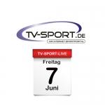 Das TV-Sport Tagesprogramm am Freitag, 07.06.2019