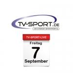 Das TV-Sport Tagesprogramm am Freitag, 07.09.2018