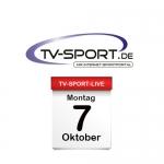 Das TV-Sport Tagesprogramm am Montag, 07.10.2019