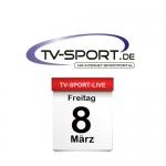 Das TV-Sport Tagesprogramm am Freitag, 08.03.2019