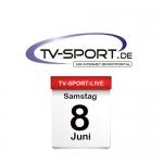 Das TV-Sport Tagesprogramm am Samstag, 08.06.2019