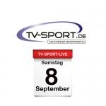 Das TV-Sport Tagesprogramm am Samstag, 08.09.2018