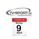 Alle Fußball Live-Übertragungen des Tages: Montag, 09.04.2018