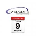 Das TV-Sport Tagesprogramm am Freitag, 09.08.2019