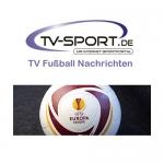 Mittwoch, 24.05.2017: Alle Fußball Live-Übertragungen des Tages
