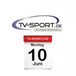 Das TV-Sport Tagesprogramm am Montag, 10.06.2019