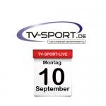 Das TV-Sport Tagesprogramm am Montag, 10.09.2018