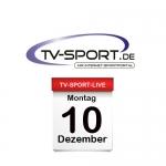 Das TV-Sport Tagesprogramm am Montag, 10.12.2018
