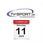 Das TV-Sport Tagesprogramm am Dienstag, 11.06.2019