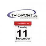 Das TV-Sport Tagesprogramm am Dienstag, 11.09.2018