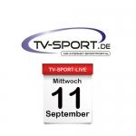 Das TV-Sport Tagesprogramm am Mittwoch, 11.09.2019