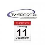 Das TV-Sport Tagesprogramm am Dienstag, 11.12.2018