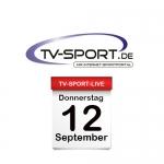 Das TV-Sport Tagesprogramm am Donnerstag, 12.09.2019