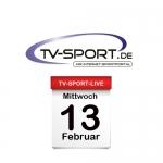 Das TV-Sport Tagesprogramm am Mittwoch, 13.02.2019