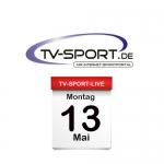 Das TV-Sport Tagesprogramm am Montag, 13.05.2019