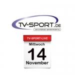 Das TV-Sport Tagesprogramm am Mittwoch, 14.11.2018