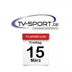 Das TV-Sport Tagesprogramm am Freitag, 15.03.2019