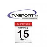 Das TV-Sport Tagesprogramm am Samstag, 15.06.2019