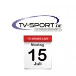 Das TV-Sport Tagesprogramm am Montag, 15.07.2019