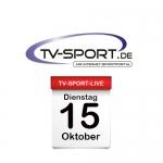 Das TV-Sport Tagesprogramm am Dienstag, 15.10.2019