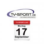 Das TV-Sport Tagesprogramm am Montag, 17.09.2018