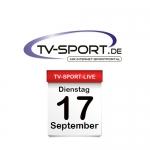 Das TV-Sport Tagesprogramm am Dienstag, 17.09.2019