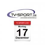 Das TV-Sport Tagesprogramm am Montag, 17.12.2018