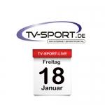 Das TV-Sport Tagesprogramm am Freitag, 18.01.2019