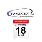 Das TV-Sport Tagesprogramm am Donnerstag, 18.04.2019