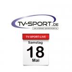 Das TV-Sport Tagesprogramm am Samstag, 18.05.2019