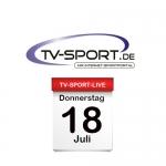 Das TV-Sport Tagesprogramm am Donnerstag, 18.07.2019