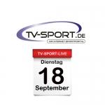 Das TV-Sport Tagesprogramm am Dienstag, 18.09.2018