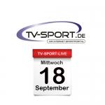 Das TV-Sport Tagesprogramm am Mittwoch, 18.09.2019